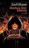 Morbus Dei: Inferno. Roman (HAYMON TASCHENBUCH)