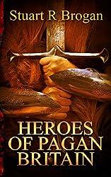 Heroes of Pagan Britain