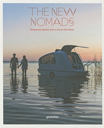 The New Nomads: Temporary Spaces and a L...