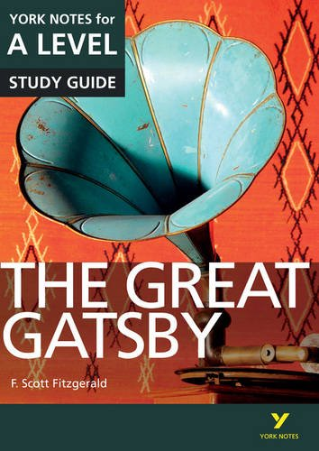 The Great Gatsby: York Notes for A-Level (York Notes Advanced) Test