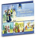 Jesus erzählt vom Reich Gottes. Die Hörbibel für Kinder. Gelesen von Katharina Thalbach und Ulrich Noethen: Jesus erzählt vom Reich Gottes. Der ... im Weinberg. Der barmherzige Samariter -