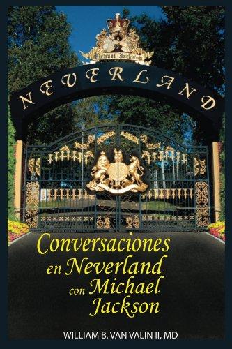 Conversaciones Privadas en Neverland con Michael Jackson por William Van Valin II