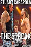 The Streak: The Undertaker's Wrestlemania Legacy