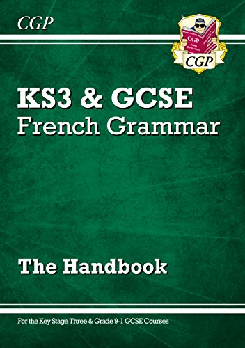 New French Grammar Handbook - for KS3 & Grade 9-1 GCSE (CGP GCSE French 9-1 Revision)