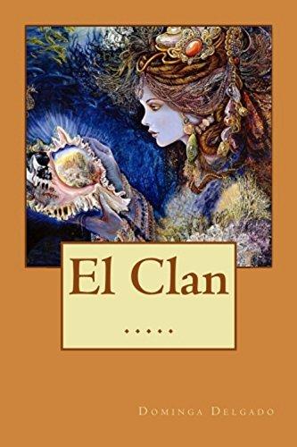 El Clan (Contando Cuentos nº 17) par Dominga Delgado