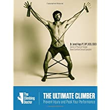 The Ultimate Climber: Prevent Injury and Peak Performance