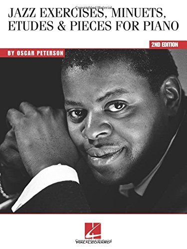Oscar Peterson Jazz Exercises, Minuets, Etudes And Pieces For Piano -2nd Edition-: Noten, Lehrmaterial für Klavier