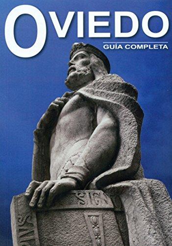 Oviedo. Guía completa por María del Roxo