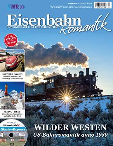 Eisenbahn Romantik Magazin - Unterwegs mit Lust und Leidenschaft - Wilder Westen - US-Bahnromantik...