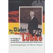 Die dreizehn Leben des Heinrich Lübke (Der Grüne Zweig)