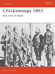 Chickamauga 1863: The River Of Death (Campaign, Band 17)