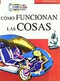 Cómo Funcionan las Cosas (Enciclopedia del Saber)