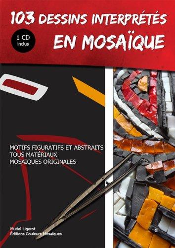 103 Dessins Interpretes en Mosaque