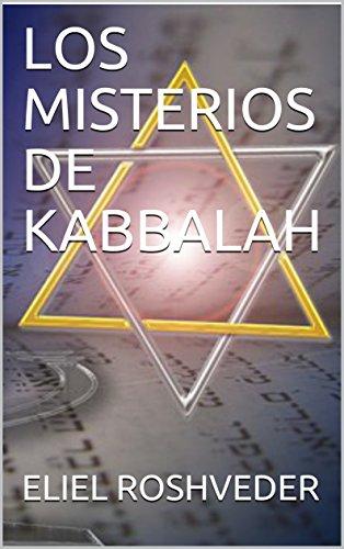 LOS MISTERIOS DE KABBALAH por ELIEL ROSHVEDER
