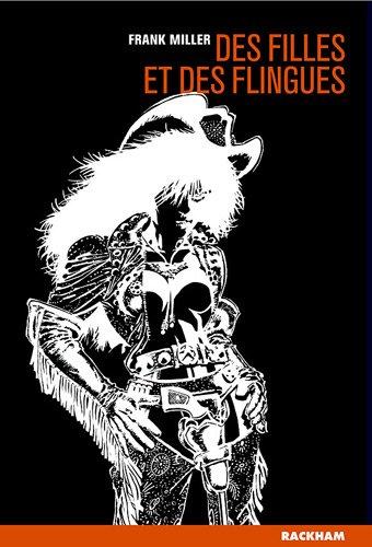 Sin City, Tome 6 : Des filles et des flingues