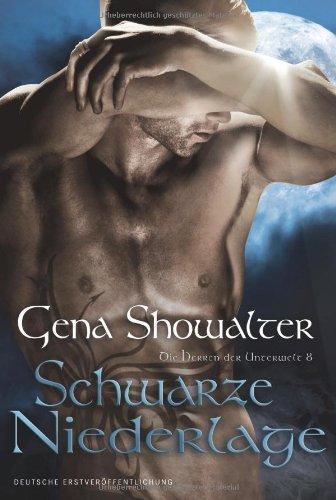 Buchseite und Rezensionen zu 'Die Herren der Unterwelt 8: Schwarze Niederlage' von Gena Showalter