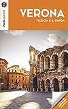 Verona, Vicenza e il Garda. Con Carta geografica ripiegata