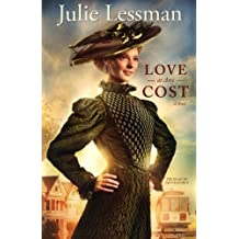 Love at Any Cost: A Novel (The Heart of San Francisco) by Julie Lessman (2013-04-15)