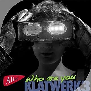 Klat, Boelo/ De Jeer, Rico/Klooster - Who Are You