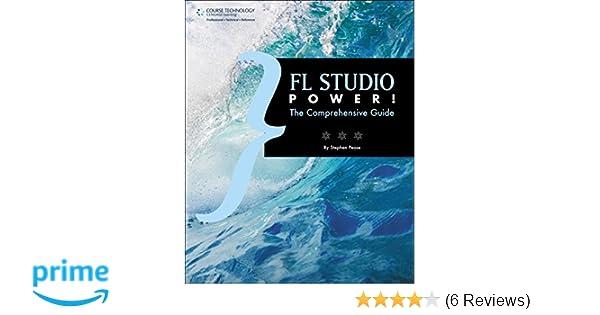 FL Studio Power!: The Comprehensive Guide: Amazon co uk