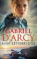 Gabriel D'Arcy (Mills & Boon Historical) (The Cornwall Collection)