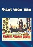 Eight Iron Men [DVD] [1952] [Region 1] [US Import] [NTSC]