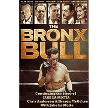 Bronx bull ,Raging bull II (English Edition)