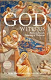 God With Us: Rediscovering the Meaning of Christmas (Reader's Edition)