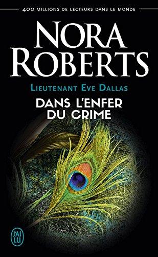 Lieutenant Eve Dallas (Tome 33,5) - Dans l'enfer du crime