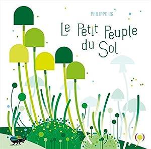 """Afficher """"Le petit peuple du sol"""""""