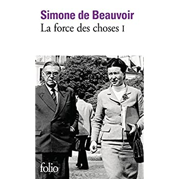 La force des choses, tome 1