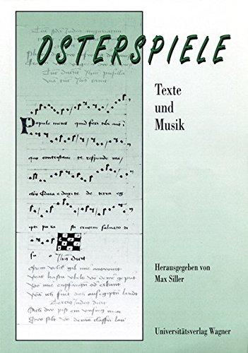 Osterspiele. Texte und Musik.: Akten des 2. Symposiums der Sterzinger Osterspiele (12. 4.-16. 4. 1992) (Schlern-Schriften)