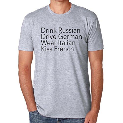 Drink Russian Drive German Wear Italian Drink Russian Kiss French Herren T-Shirt Grau