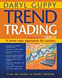 Trend Trading: A seven step approach to success (Guppy Trading)