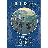 La última canción de Bilbo (Otros libros del mundo de J.R.R. Tolkien)