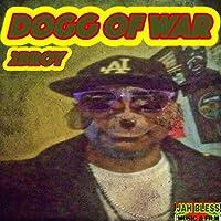 Dogg of War [Explicit]