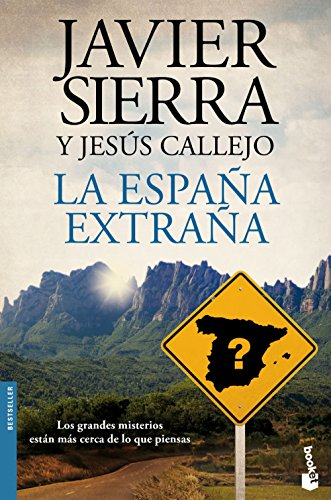 La España extraña (Biblioteca Javier Sierra) por Javier Sierra