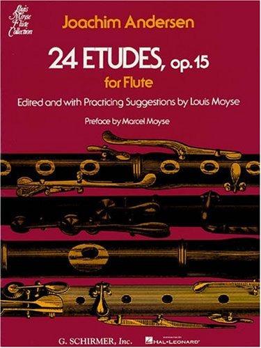 Andersen, J 24 Etudes op. 15 Flute Solo (Moyse): Lehrmaterial, Technik für Flöte (Louis Moyse Flute Collection)