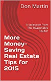 More Money-Saving Real Estate Tips for 2015: A collection from The Reasonable Realtor