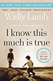 I Know This Much Is True (P.S.) by Wally Lamb
