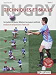 Rugby : Techniques et Skills (Tome 1)...