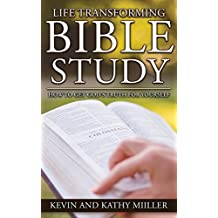 Life Transforming Bible Study: How to Get God's Truth for Yourself (English Edition)