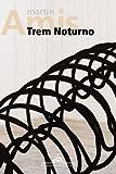 Trem Noturno (Em Portuguese do Brasil)