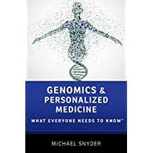 Genomics and Personalized Medicine: What Everyone Needs to Know?
