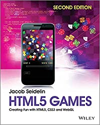 [(HTML5 Games : Creating Fun with HTML5, CSS3 and WebGL)] [By (author) Jacob Seidelin] published on (May, 2014)