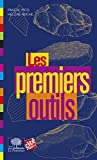Les Premiers outils (Le collège) (French Edition)