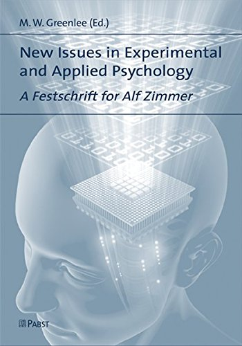 New Issues in Experimental and Applied Psychology: A Festschrift for Alf Zimmer