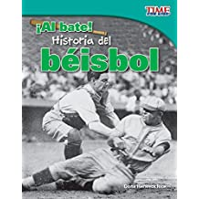 ¡Al bate!  Historia del béisbol (Batter Up!  History of Baseball) (TIME FOR KIDS® Nonfiction Readers)