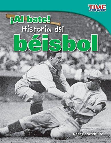 ¡Al bate!  Historia del béisbol (Batter Up!  History of Baseball) (TIME FOR KIDS® Nonfiction Readers) por Teacher Created Materials