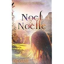 Noel & Noelle 3: Die Gabe